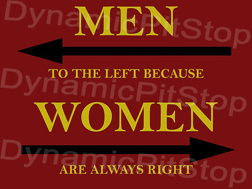 40x30cm Woman Always Right Decal or Tin Sign