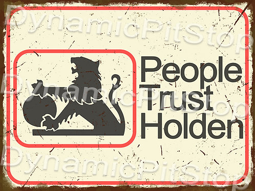 40x30cm People Trust Holden Logo Rustic Decal or Tin Sign