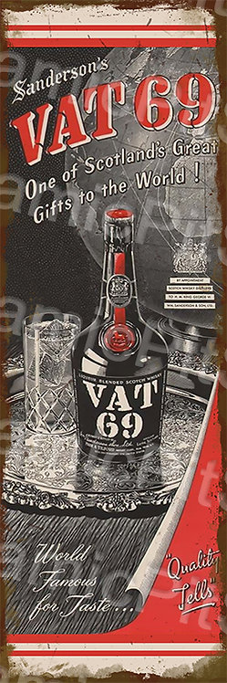 20x60cm Vat 69 Whiskey Rustic Decal or Tin Sign