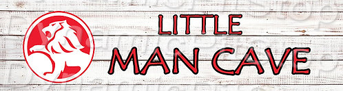 30x8cm Holden Little Man Cave Decal or Tin Sign