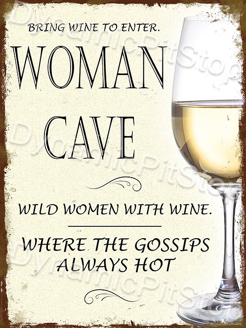 30x40cm Woman Cave Rustic Decal or Tin Sign