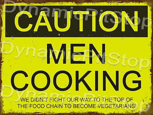 40x30cm Caution Men Cooking Rustic Decal or Tin Sign