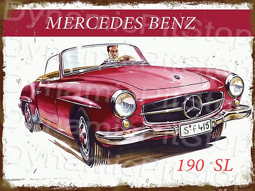 40x30cm Mercedes Benz 190 SL Rustic Decal or Tin Sign