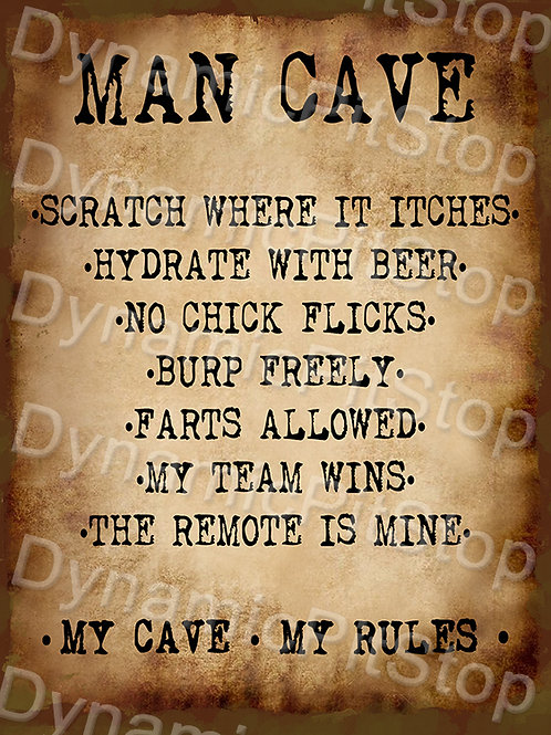 30x40cm My Man Cave My Rules Rustic Decal or Tin Sign