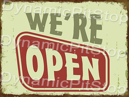 40x30cm We're Open Rustic Decal or Tin Sign