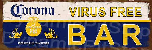 60x20cm Corona Virus Free Bar Rustic Decal or Tin Sign