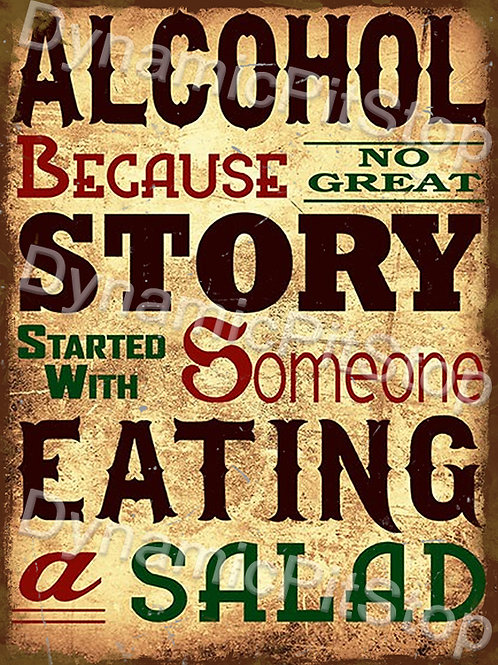 30x40cm No Great Story Started With Salad Rustic Decal or Tin Sign