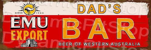 60x20cm Dad's Bar Emu Export Rustic Decal or Tin Sign