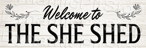 60x20cm The She Shed Rustic Decal or Tin Sign