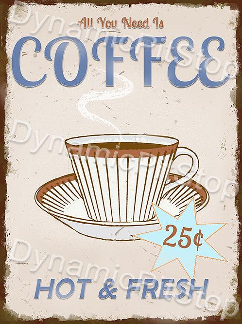30x40cm Hot & Fresh Coffee Rustic Decal or Tin Sign