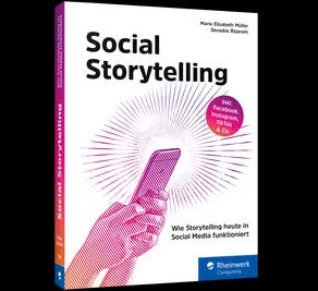 Social Storytelling - How storytelling works in today's social media