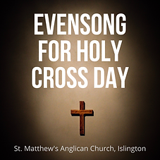 evensong for holy cross day (1).png