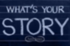 Whats Your Story Image.jpg