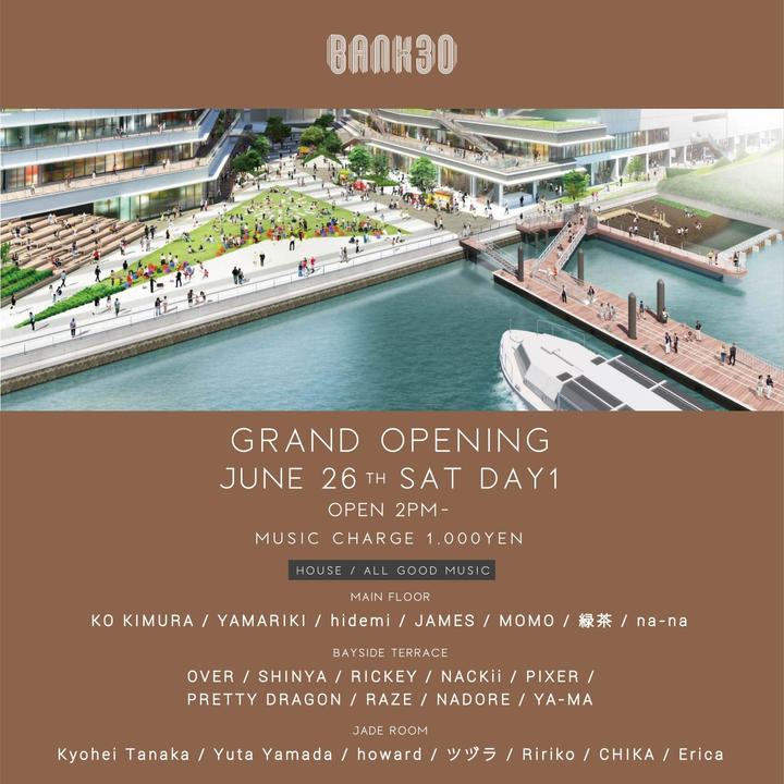 BANK30 GRAND OPENING DAY1