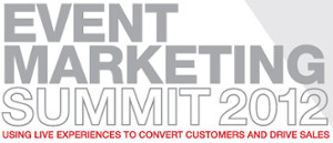 Experience Brand Activation at Event Marketing Summit 2012