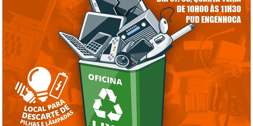 Oficina de Lixo Eletrônico
