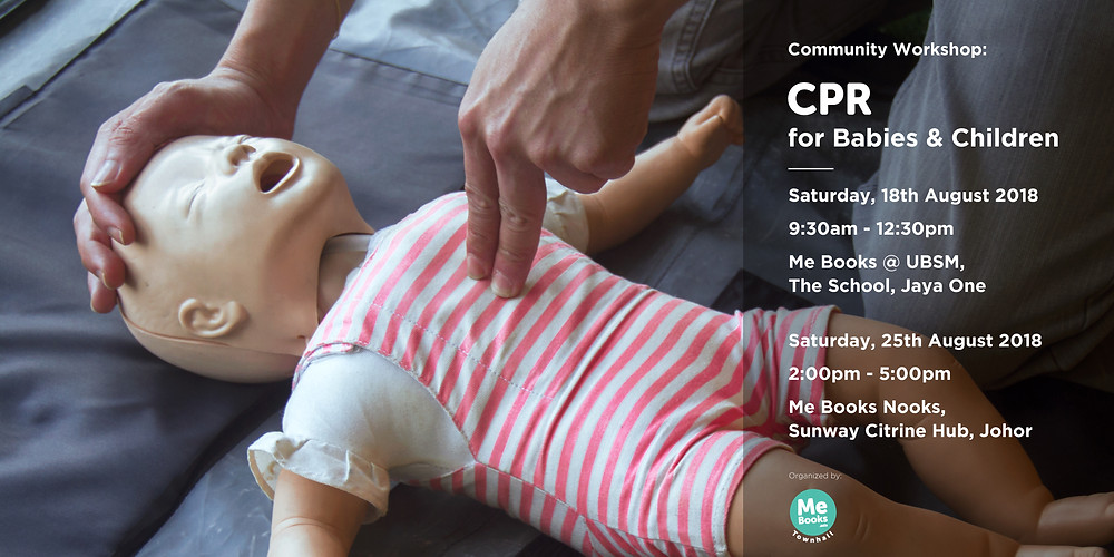 Join us for a CPR workshop in Jaya One on Saturday 18 August or Sunway Iskandar on 25 August!