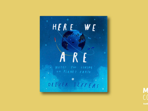 #MeBookoftheMonth August 2018 - Here We Are: Notes for Living on Planet Earth by Oliver Jeffers