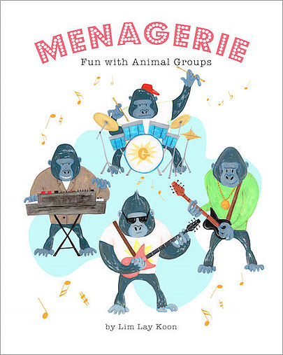 Me Books, Lim Lay Koon, Menagerie: Fun with Animal Groups, Children's Book