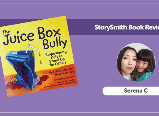 StorySmith Book Review with Serena C: The Juice Box Bully by Bob Sornson and Maria Dismondy