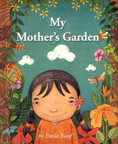 Me Books, Emila Yusof, My Mother'S Garden, Children's Books