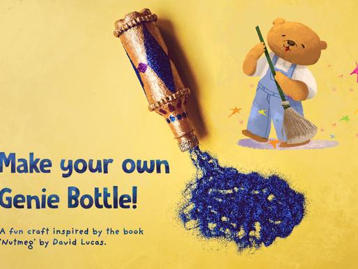 Genie Bottle Craft with 'Nutmeg' by David Lucas!