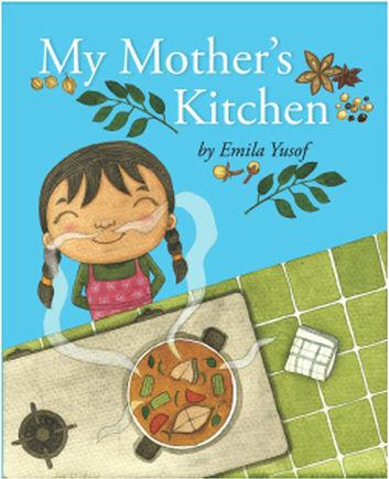 Me Books, Emila Yusof, My Mother's Kitchen, Children's Books