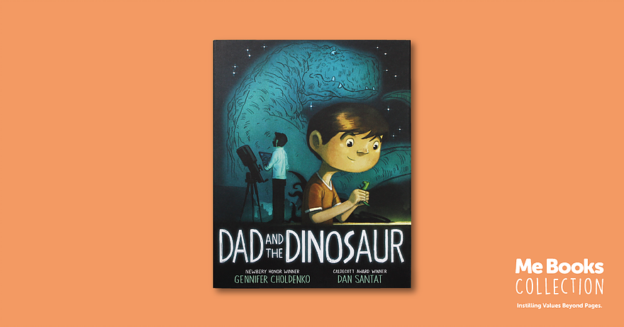 Me Books, Dad and the Dinosaur, Gennifer Choldenko, Dinosaurs, Children's Books, Storytelling, values
