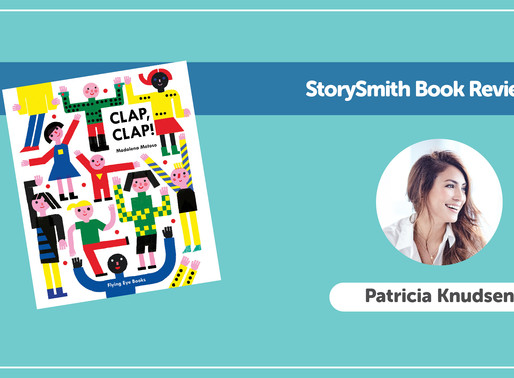 StorySmith Book Review by Patricia K: Clap, Clap! by Madalena Matoso