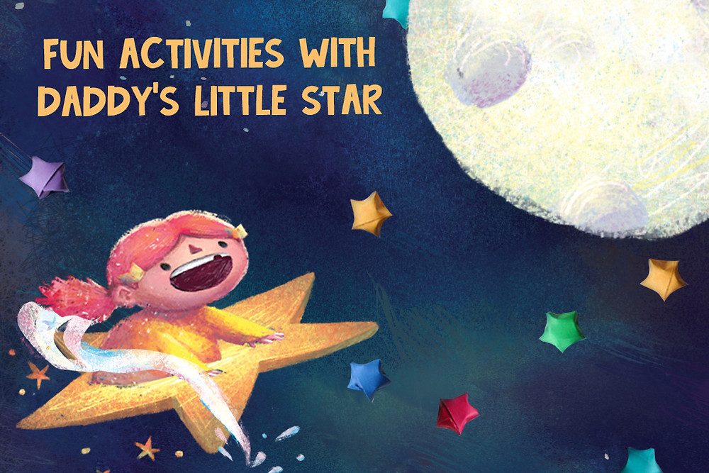 9 Fun Activities with 'Daddy's Little Star'