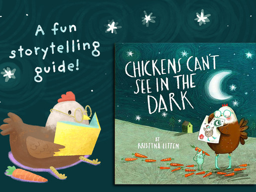 Storytelling in the classroom    'Chickens Can't See in the Dark' by Kristyna Litten