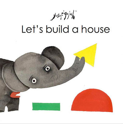 Me Books, Let's build a house, Yusof Gajah, Children's Books