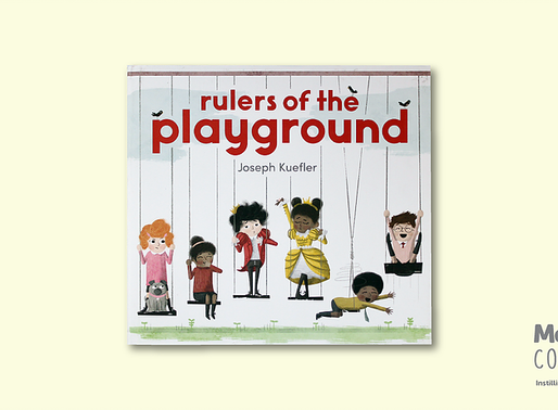 #Mebookofthemonth July 2018 - Rulers of the Playground by Joseph Kuefler