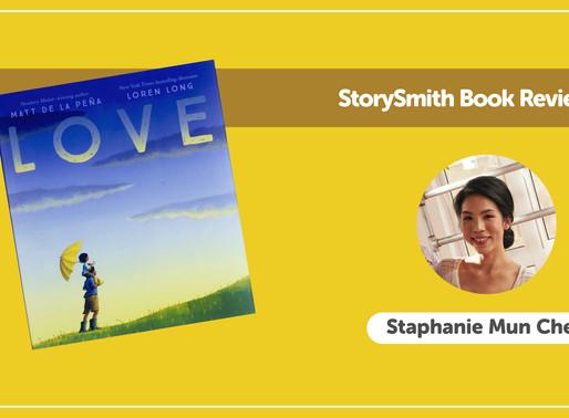 StorySmith Book Review by Staphanie: Love by Matt de la Peña