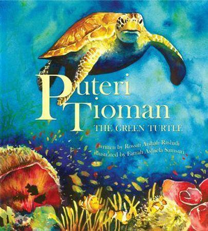Me Books, Puteri Tioman The Green Turtle, Rossiti Aishah Rashidi, Ashiela Samsuri, Children 's Books