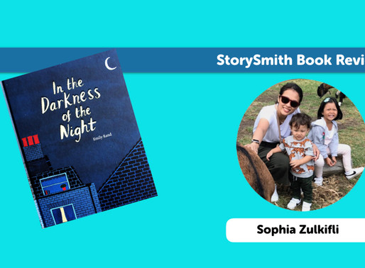 StorySmith Sophia Zulkifli shines a light for 'In The Darkness Of The Night' children's story book
