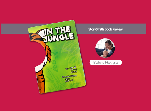 StorySmith Book Review by Balqis Heggie: In The Jungle