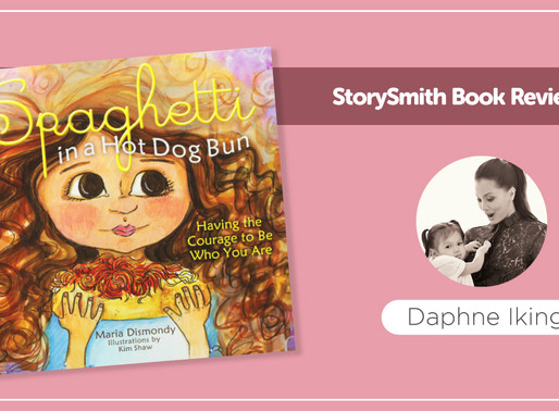 StorySmith Book Review by Daphne Iking : Spaghetti in a Hot Dog Bun