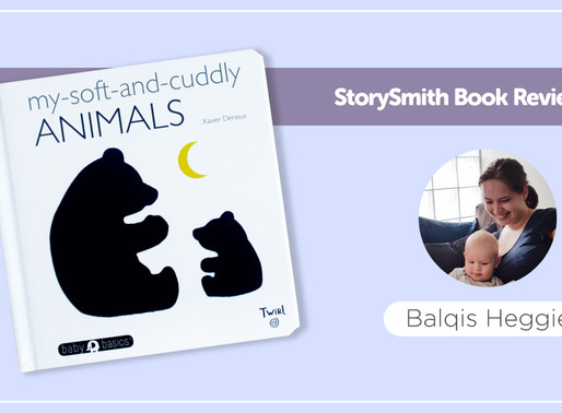 StorySmith Book Review by Balqis Heggie : My Soft-And-Cuddly Animals: Baby Basics