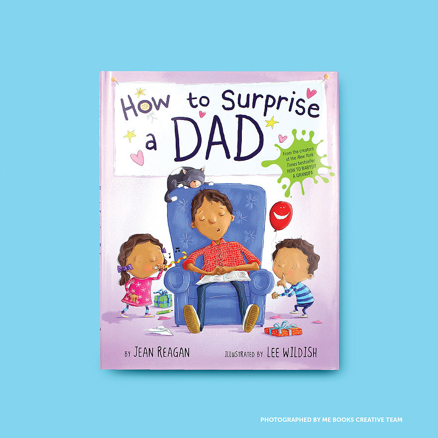 Me Books, Children's Books, How to Surprise a Dad, Jean Reagan, Storytelling, Family, Parties