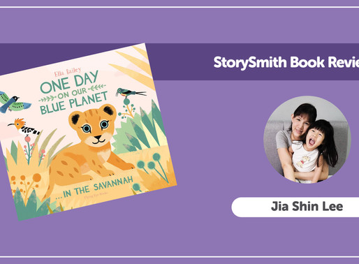 StorySmith time with Jia Shin:One Day on Our Blue Planet In The Savannah by Ella Bailey