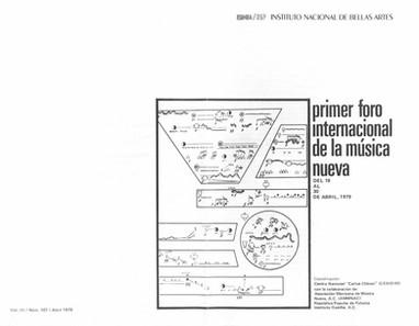 Primer Foro Internacional de la Música Nueva | abril, 1979