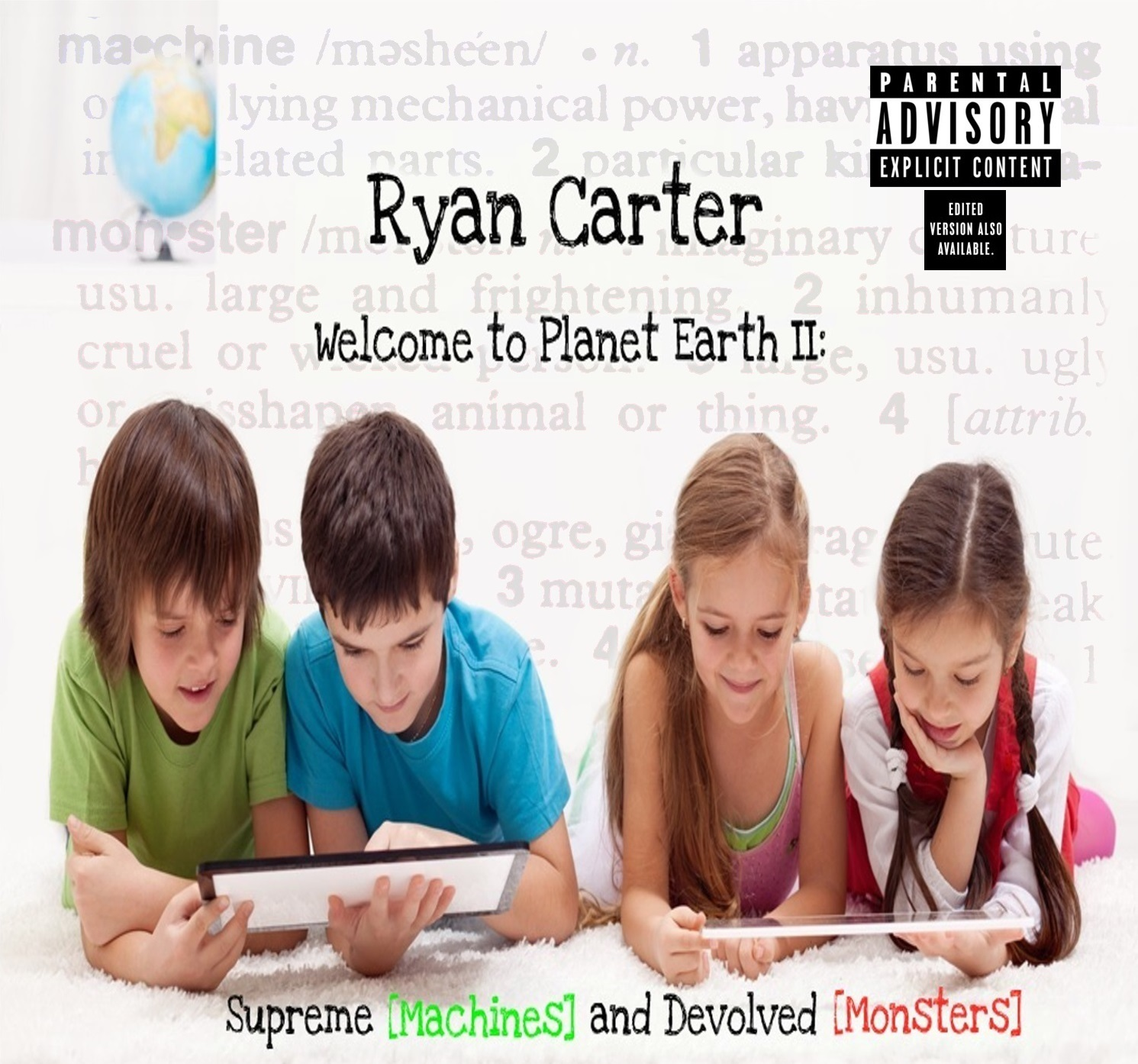 Welcome to Planet Earth 2 Supreme [Machines] and Devolved [Monsters]