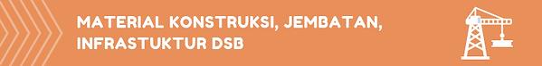 MATERIAL KONSTRUKSI, JEMBATAN, INFRASTUK