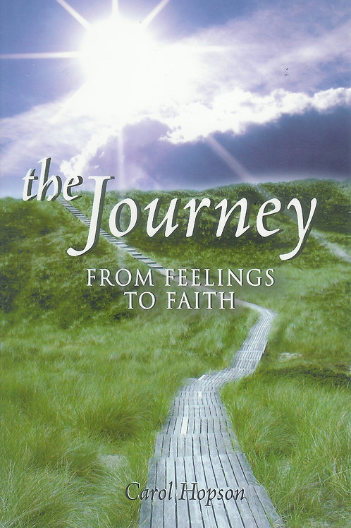 The Journey From Feelings to Faith