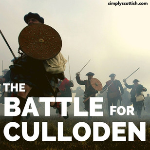Episode #70 Notes: The Battle for Culloden