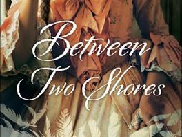 """Between Two Shores"" by Jocelyn Green"
