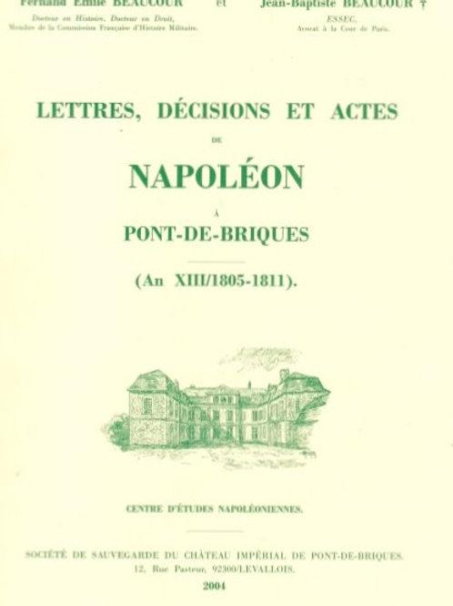 Lettres décisions et actes napoleon Pont de Briques (T3)