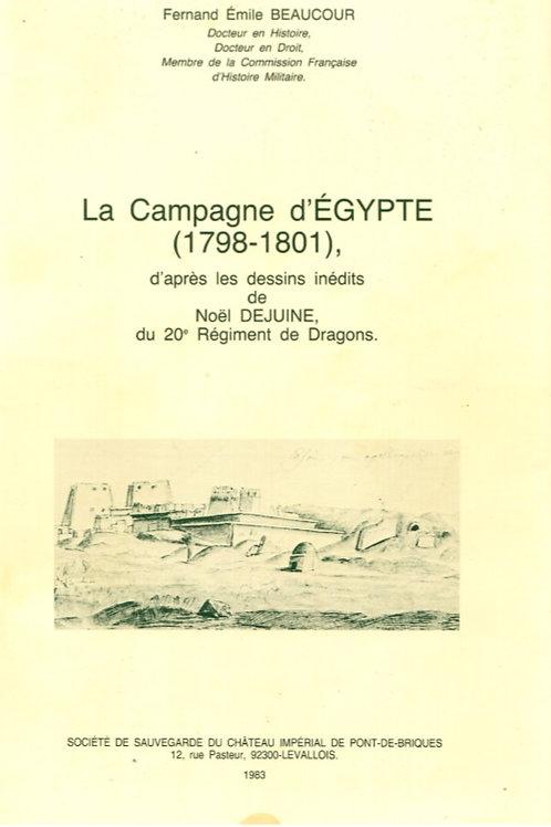 La Campagne d'Égypte (1798-1801), d'après les dessins de Noël DEJUINE