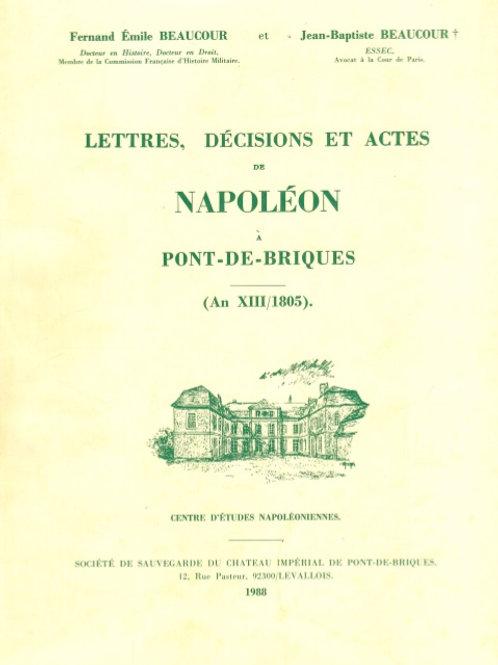 Lettres décisions et actes napoleon Pont de Briques (T2)